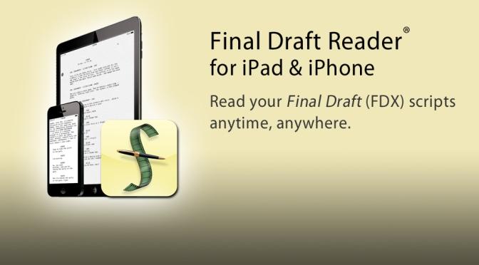 Las mejores aplicaciones de uso para las Artes Escénicas: Hoy Final Draft Reader
